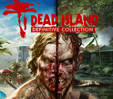 [�����] Dead Island: Definitive Collection � ����� � ������!